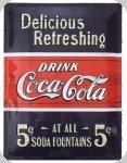 Plaque métal vintage  Drink Coca Cola 5 Cts de 40 x 30